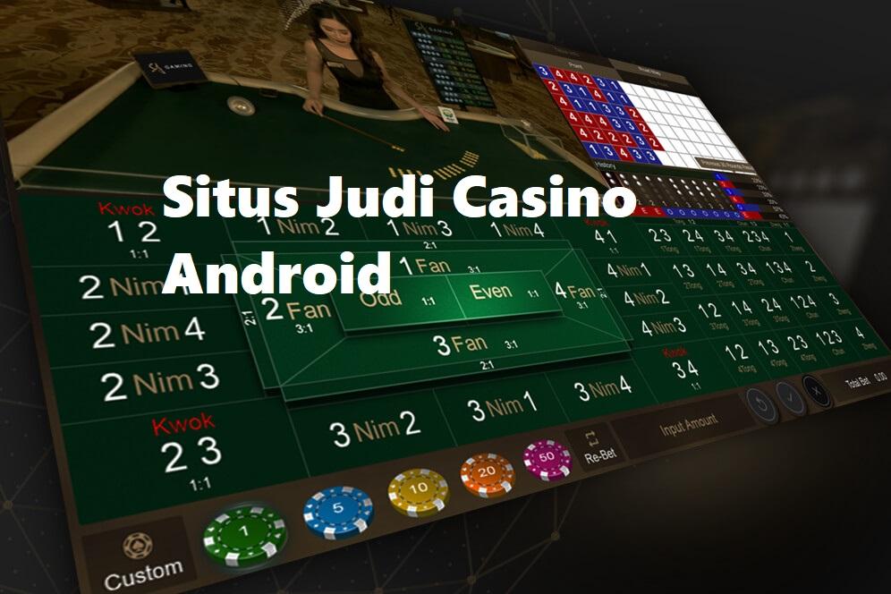 Situs Judi Casino Android