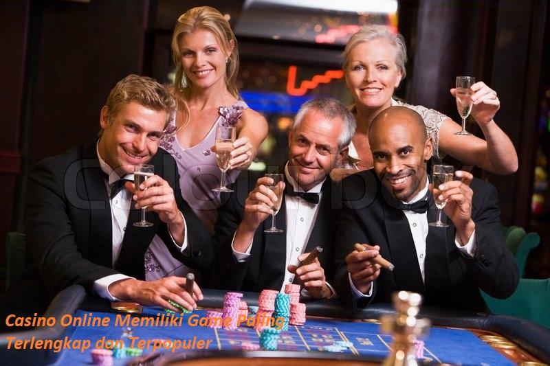 Casino Online Memiliki Game Paling Terlengkap dan Terpopuler
